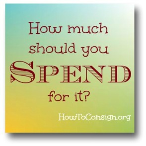 How much should you spend for it? HowToConsign.org tells you!