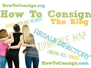 HowToConsign.com & HowToConsign.org are there for YOU!