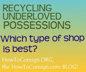 Recycling Underloved Possessions