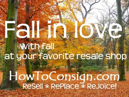 Fall in love with fall at your favorite resale shop on HowToConsign.com