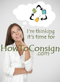It's time to go to HowToConsign.com to find a resale, consignment or thrift shop near me