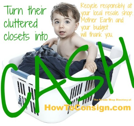 HowToConsign.com helps you turned cluttered closets into CASH!